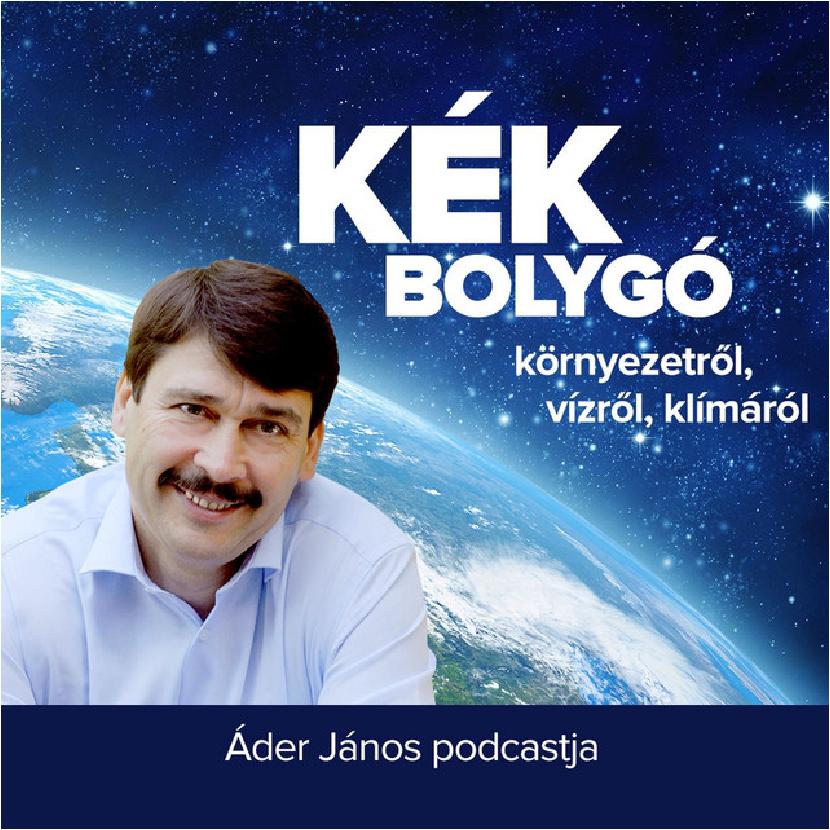 Kék bolygó: Áder János podcast műsora