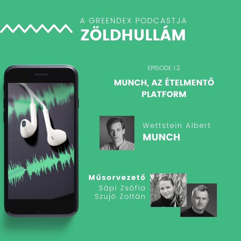 Sikerszériában a Munch - Zöldhullám podcast Szujó Zoltánnal