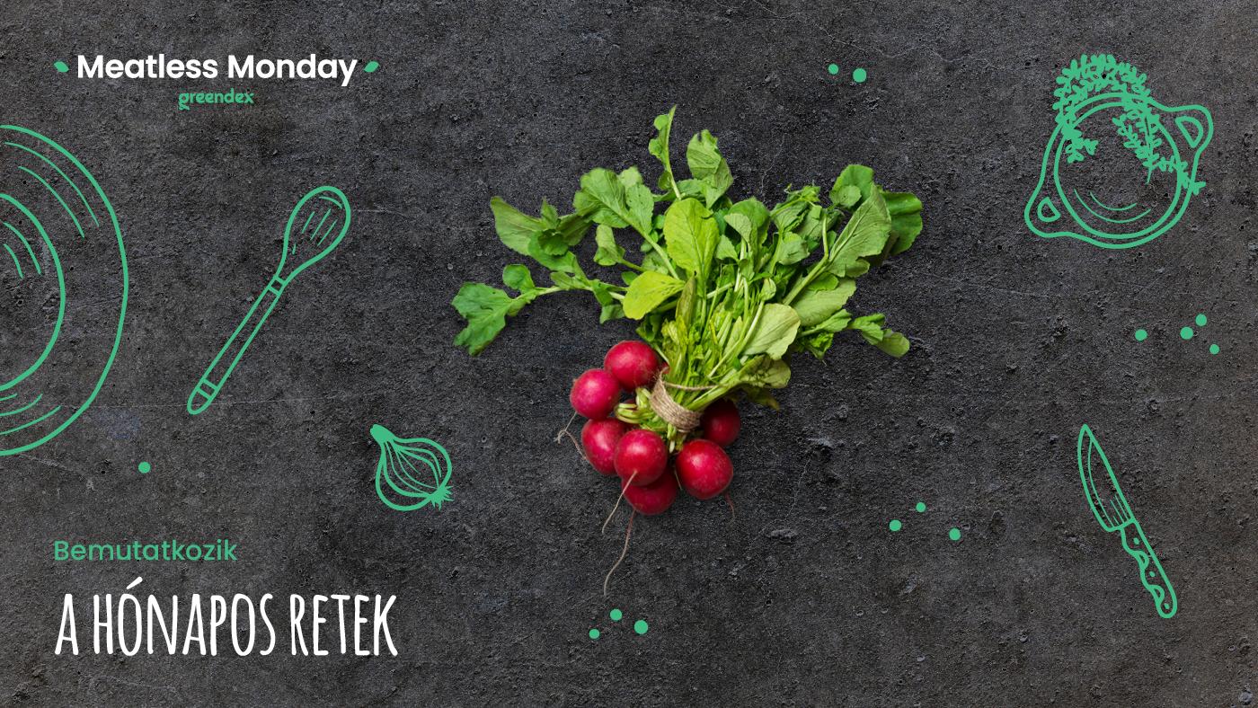 Meatless Monday: használd fel a hónapos retek minden részét!