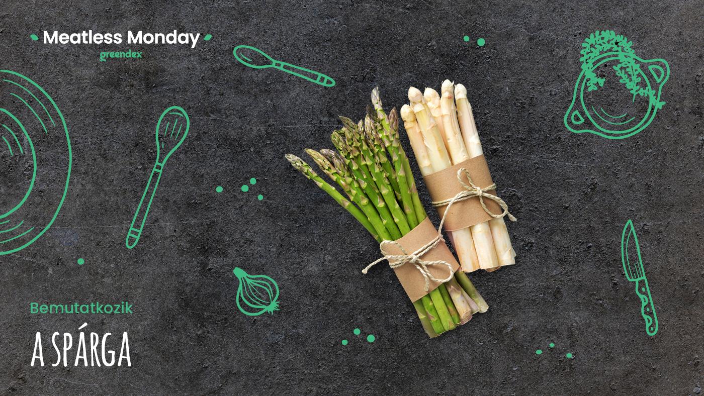 Meatless Monday: a tavasz kedvence, a spárga