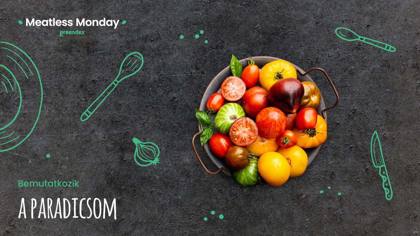 Meatless Monday: a nyár lédús sztárja, a paradicsom