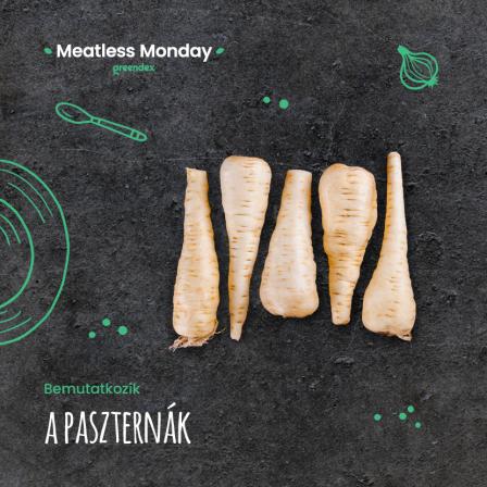 Meatless Monday: az új kedvenc gyökérzöldséged, a pasztinák